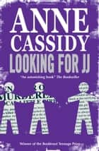 Looking for JJ ebook by Anne Cassidy