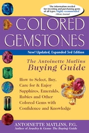 Colored Gemstones 3rd Edition - The Antoinette Matlin's Buying Guide (eBook)