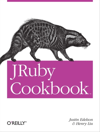 JRuby Cookbook ebook by Justin Edelson,Henry Liu