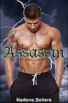 Assassin ebook by Nadene Seiters