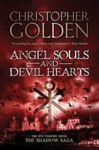 Angel Souls and Devil Hearts - you've read game of thrones, now read this ebook by Christopher Golden