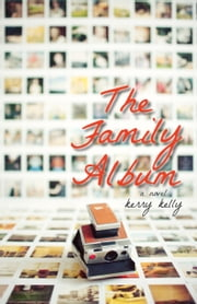 The Family Album ebook by Kerry Kelly