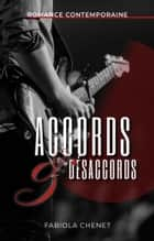 Accords & désaccords eBook by Fabiola Chenet