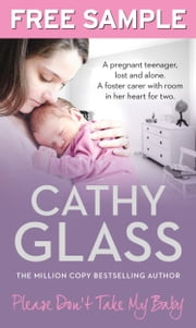 Please Don't Take My Baby: Free Sampler ebook by Cathy Glass