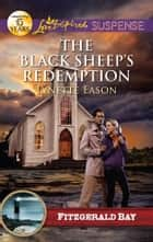 The Black Sheep's Redemption ebook by Lynette Eason