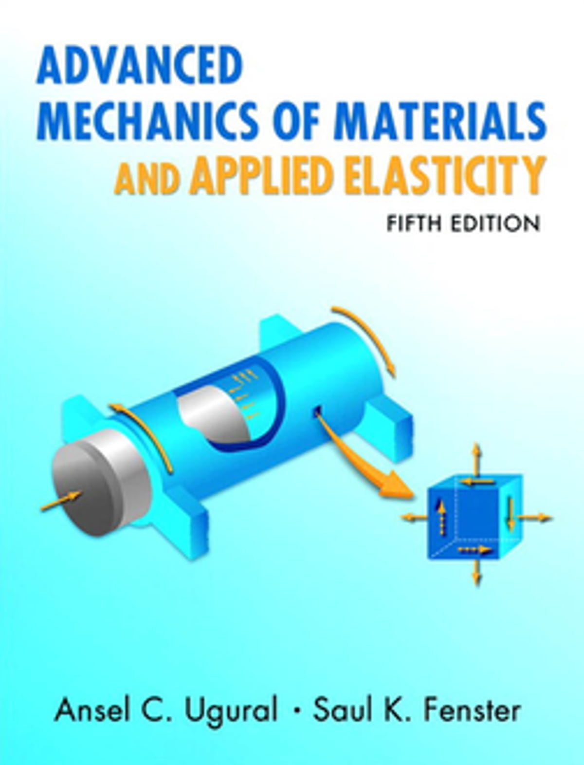 Advanced Mechanics of Materials and Applied Elasticity eBook by Ansel C.  Ugural - 9780137079810 | Rakuten Kobo
