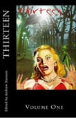 Thirteen Volume One