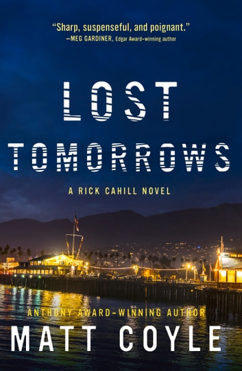 Lost Tomorrows ebook by Matt Coyle