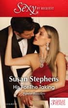 His For The Taking/The Tycoon's Virgin/Under The Italian's Command/Italian Boss, Proud Miss Prim ebook by Susan Stephens