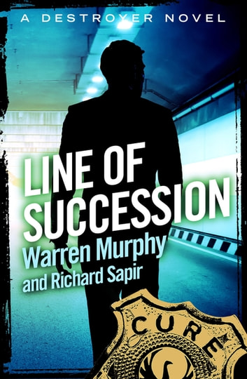 Line of Succession - Number 73 in Series ebook by Richard Sapir,Warren Murphy