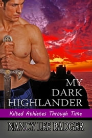 My Dark Highlander - Book #2 ebook by Nancy Lee Badger