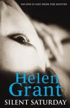 Silent Saturday - Book One ebook by Helen Grant