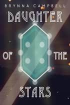 Daughter of the Stars ebook by