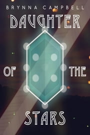 Daughter of the Stars ebook by Brynna Campbell