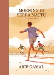 Morning in Serra Mattu - A Nubian Ode ebook by Arif Gamal