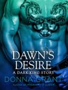 Dawn's Desire ebook by Donna Grant
