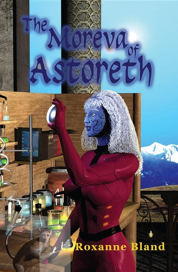 The Moreva of Astoreth ebook by Roxanne Bland