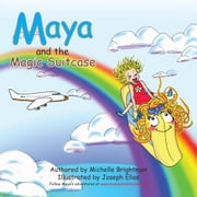 Maya and the Magic Suitcase ebook by Michelle Brightman