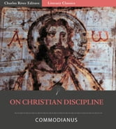 On Christian Discipline ebook by Commodianus