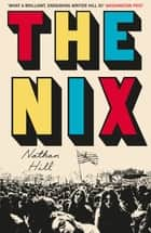 The Nix ebook by Nathan Hill