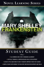 Frankenstein - Student edition ebook by Richard Wasowski,Mary Shelley
