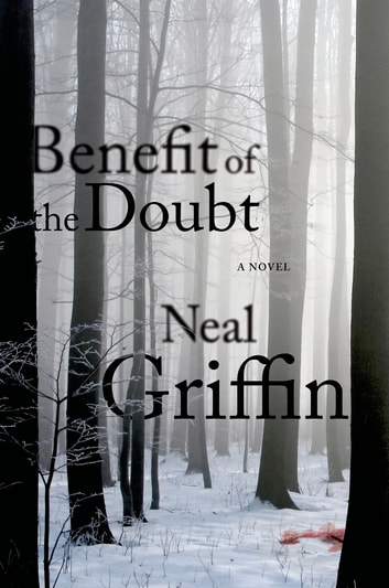 Benefit of the Doubt - A Newberg Novel ebook by Neal Griffin