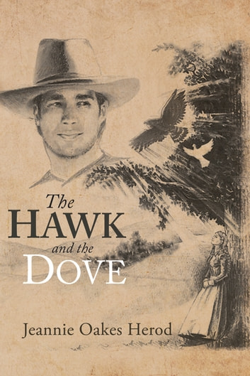 The Hawk and the Dove ebook by Jeannie Oakes Herod