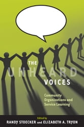 The Unheard Voices - Community Organizations and Service Learning ebook by