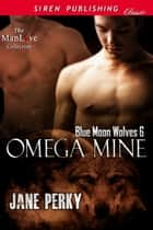 Omega Mine ebook by Jane Perky
