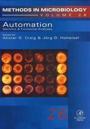 Automation: Genomic and Functional Analyses - Genomic and Functional Analyses ebook by Alister G. Craig,Jörg D. Hoheisel