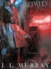 Between the Devil and the Deep Blue Sea - Niki Slobodian, #1 ebook by J.L. Murray