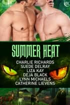 Summer Heat ebook by Charlie Richards, Suede Delray, Liza Kay,...