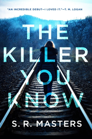 The killer you know ebook by s r masters 9780316489447 rakuten the killer you know ebook by s r masters fandeluxe Gallery