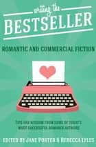 Writing the Bestseller ebook by Jane Porter,Rebecca Lyles