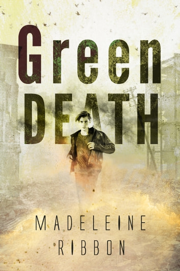 Green Death ebook by Madeleine Ribbon