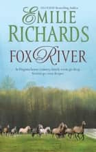 Fox River ebook by Emilie Richards
