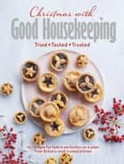 Christmas with Good Housekeeping eBook by Good Housekeeping