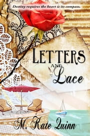 Letters and Lace ebook by M. Kate Quinn