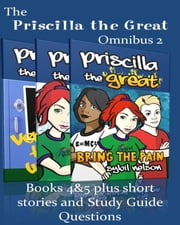 Priscilla the Great Omnibus 2 (2 book bundle, short stories, study guide questions) ebook by Sybil Nelson
