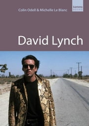 David Lynch ebook by Colin Odell,Michelle Le Blanc