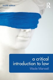 A Critical Introduction to Law ebook by Wade Mansell,Belinda Meteyard,Alan Thomson