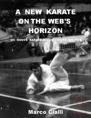 A new karate on the web's horizon ebook by Marco Cialli