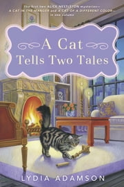 A Cat Tells Two Tales ebook by Lydia Adamson