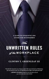 Unwritten Rules of the Workplace ebook by Clinton Greenleaf