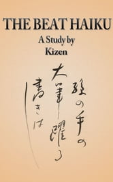 The Beat Haiku ebook by Kizen