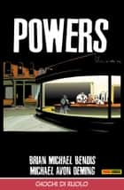 Powers volume 2: Giochi di ruolo (Collection) ebook by Brian Michael Bendis, Michael Avon Oeming