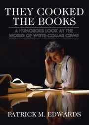 They Cooked the Books ebook by Patrick Edwards