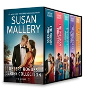 Desert Rogues Series Collection Volume 2 - Desert Rogues: The Virgin Princess\The Prince & The Pregnant Princess\Desert Rogues: The Sheik's Virgin\Desert Rogues: The Princess in Waiting\Desert Rogues: The Princess Bride ebook by Susan Mallery
