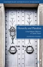 Hierarchy and Pluralism ebook by A. Pasieka