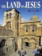 The Land of Jesus - English Edition ebook by